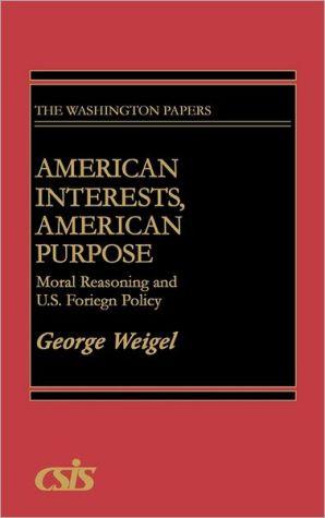 American interests, American purpose book written by Max M. Kampelman