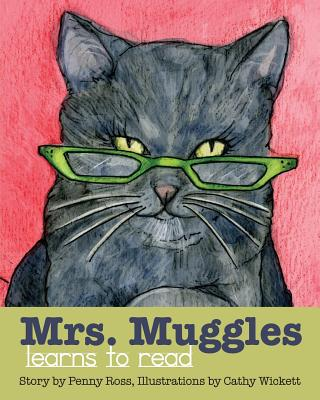 Mrs. Muggles Learns to Read book written by Penny Ross