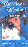 Emotional Healing for Cats book written by Stefan Ball