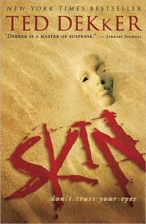 Skin book written by Ted Dekker