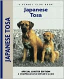 Japanese Tosa (Kennel Club Dog Breed Series) written by Steve Ostuni