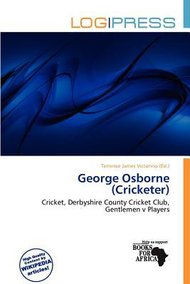 George Osborne (Cricketer) written by Terrence James Victorino