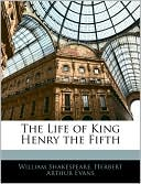 The Life of King Henry the Fifth book written by William Shakespeare