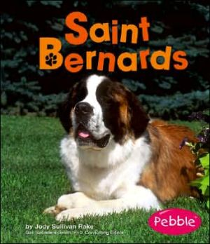 Saint Bernards book written by Jody S. Rake