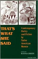 That's What She Said: Contemporary Poetry and Fiction by Native American Women written by Rayna Green