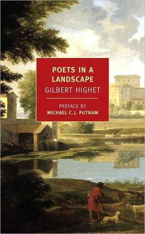 Poets in a Landscape book written by Gilbert Highet