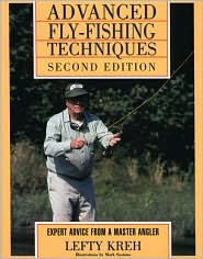 Advanced Fly-Fishing Techniques book written by Lefty Kreh