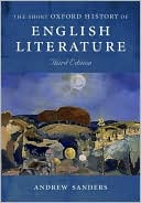 Short Oxford History of English Literature book written by Andrew Sanders