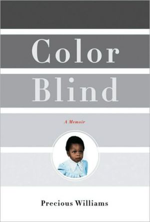 Color Blind: A Memoir book written by Precious Williams