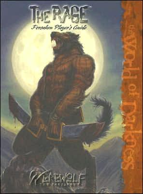 The Rage: Player's Guide to the Forsaken book written by Werewolf