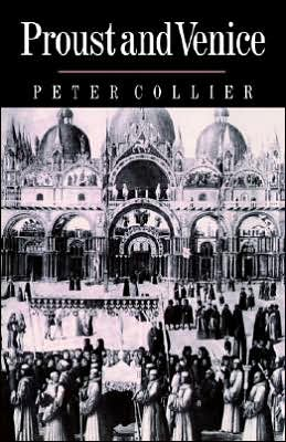 Proust and Venice book written by Peter Collier