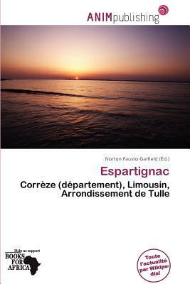 Espartignac written by Norton Fausto Garfield