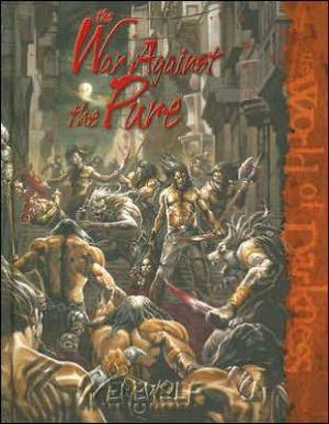 Werewolf War Against the Pure book written by Wayne Peacock