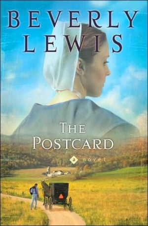 The Postcard (Amish Country Crossroads Series #1) book written by Beverly Lewis