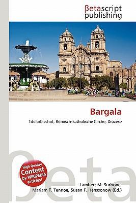 Bargala written by Lambert M. Surhone