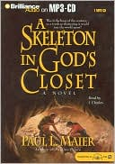 A Skeleton in God's Closet book written by Paul L. Maier