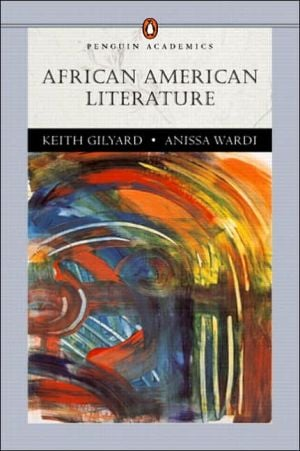 African American Literature (Penguin Academics Series) book written by Keith Gilyard