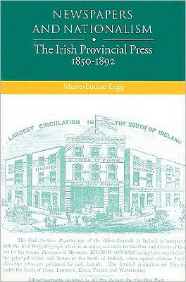 Newspapers and Nationalism book written by Marie-Louise Legg