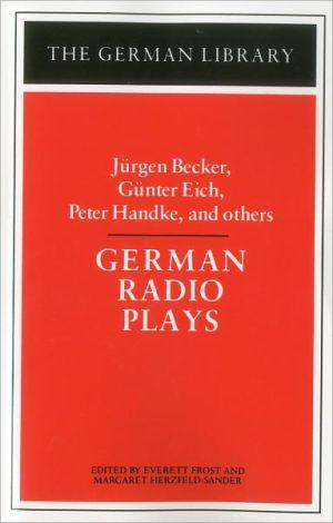 German Radio Plays, Vol. 86 book written by Jurgen Becker