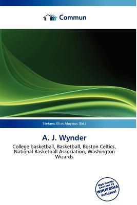 A. J. Wynder written by Stefanu Elias Aloysius