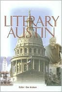 Literary Austin book written by Don Graham