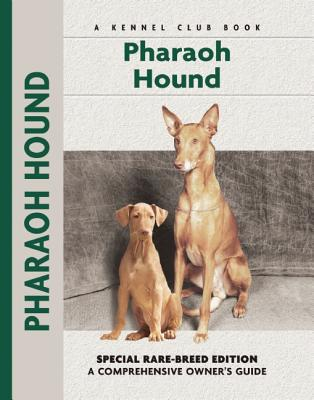 Pharaoh Hound (Kennel Club Dog Breed Series) book written by Juliette Cunliffe