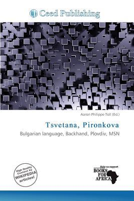 Tsvetana, Pironkova written by Aaron Philippe Toll