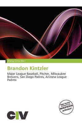 Brandon Kintzler written by Zheng Cirino