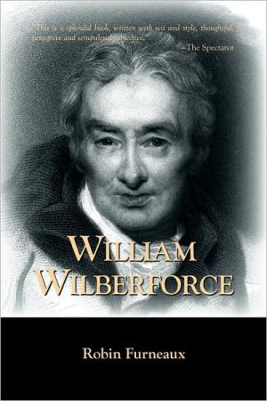 William Wilberforce book written by Robin Furneaux