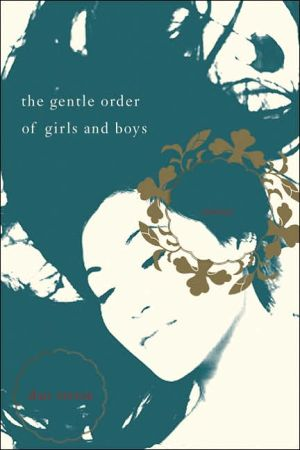 Gentle Order of Girls and Boys book written by Dao Strom