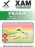 Praxis Middle School Mathematics 20069 written by Xamonline