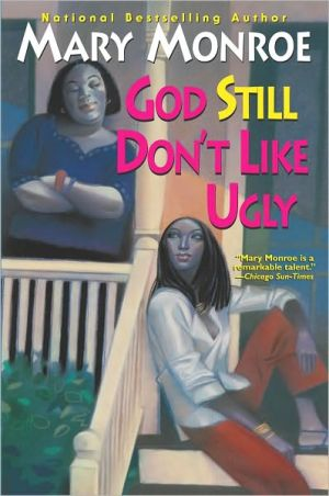 God Still Don't like Ugly book written by Mary Monroe