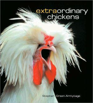 Extraordinary Chickens book written by Stephen Green-Armytage