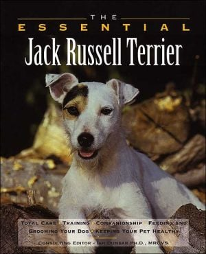 The Essential Jack Russell Terrier book written by Howell Book House