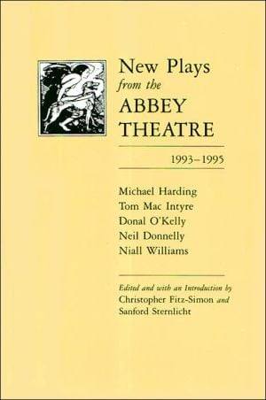 New plays from the Abbey Theatre book written by Christopher Fitz-Simon and  Sanford Sternlicht
