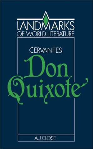 Cervantes: Don Quixote book written by Anthony J. Close