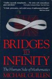 Bridges to Infinity: The Human Side of Mathematics written by Michael Guillen