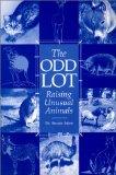 Odd Lot: Raising Unusual Animals book written by Linda C. Inlow