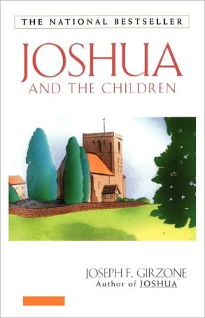 Joshua and the Children book written by Joseph Girzone