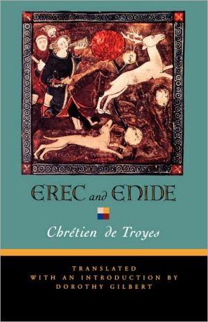 Erec and Enide book written by Chretien de Troyes