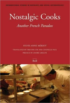 Nostalgic Cooks: Another French Paradox book written by Sylvie-Anne Meriot