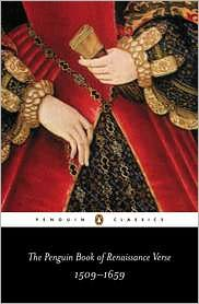 Penguin Book of Renaissance Verse, 1509-1659 (Penguin Classics) written by Various