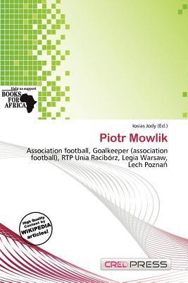 Piotr Mowlik written by Iosias Jody