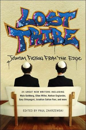 Lost Tribe: Jewish Fiction from the Edge written by Paul Zakrzewski