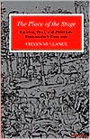 The Place of the Stage: License, Play, and Power in Renaissance England book written by Steven Mullaney