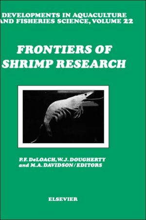 Frontiers of Shrimp Research book written by P.F. DeLoach