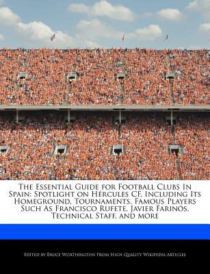 The Essential Guide for Football Clubs in Spain written by Bruce Worthington