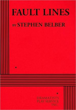 Fault Lines book written by Stephen Belber