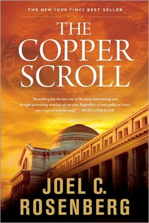 The Copper Scroll book written by Joel C. Rosenberg
