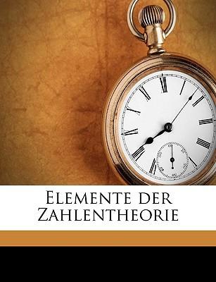 Elemente Der Zahlentheorie book written by Wertheim, Gustav